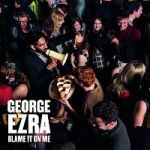 george_ezra-blame_it_on_me_s
