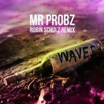Waves-Robin-Shultz-Remix-Mr.-Probz