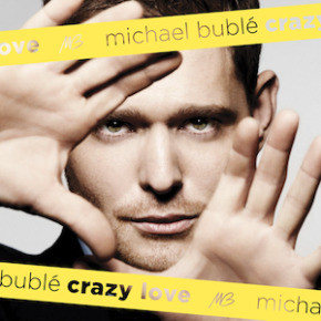 The UK's Greatest Hits: 24. Crazy Love – Michael Bublé