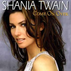 The UK's Greatest Hits: 15. Come On Over – Shania Twain