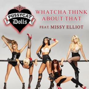 100 Plays Later: Whatcha Think About That (Urban Club Remix) – PussycatDolls