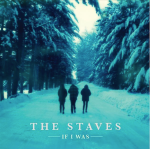 The_Staves_-_If_I_Was