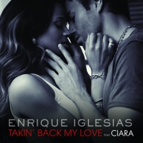 100 Plays Later: Takin' Back My Love (Feat. Ciara) – EnriqueIglesias