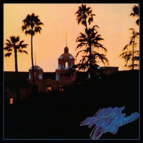 The World's Greatest Hits: Hotel California –Eagles