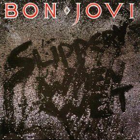 The World's Greatest Hits: Slippery When Wet – BonJovi