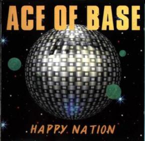 The World's Greatest Hits: Happy Nation/The Sign – Ace ofBase