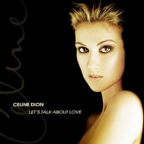 The World's Greatest Hits: Let's Talk About Love – Celine Dion