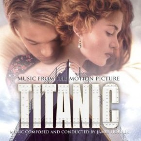 The World's Greatest Hits: Titanic: Music from the Motion Picture – James Horner