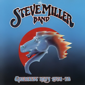 The World's Greatest Hits: Greatest Hits 1974-1978 – Steve Miller Band